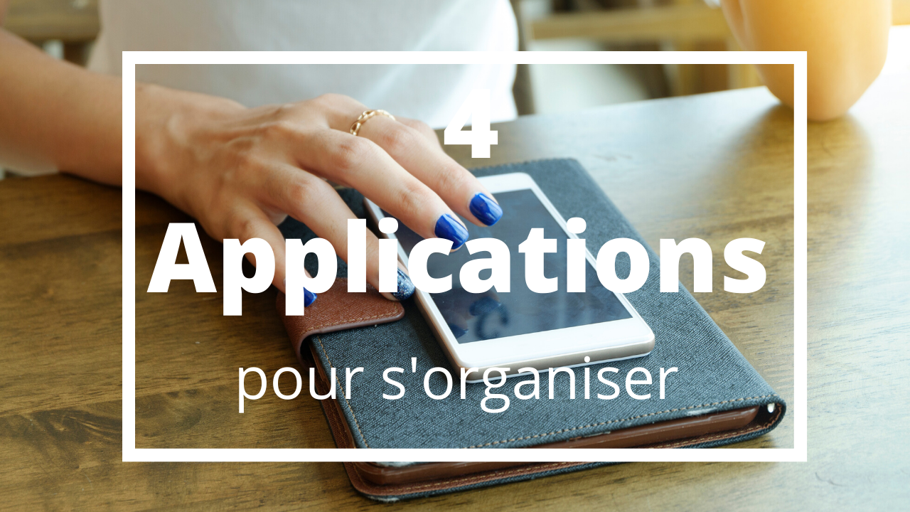 Applications pour s'organiser